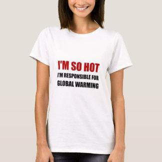 Verantwoordelijk voor het Globale Verwarmen T Shirt