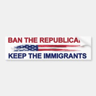 Verbied de Republikeinen houden de Immigranten Bumpersticker
