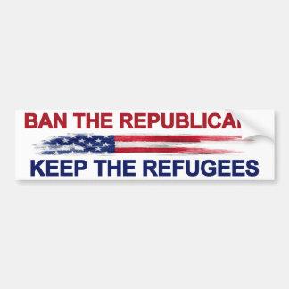 Verbied de Republikeinen houden de Vluchtelingen Bumpersticker