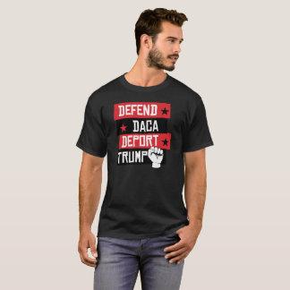 Verdedig Daca deporteren Troef T Shirt