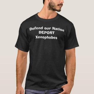 Verdedig onze Natie DEPORTEREN Xenophobes T Shirt
