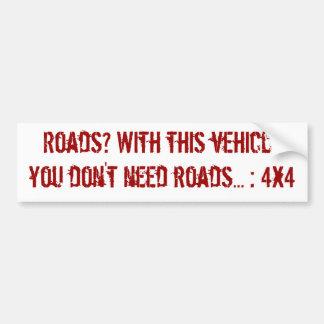 Vereis geen wegen bumpersticker