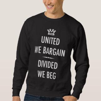 Verenigd onderhandelen wij trui