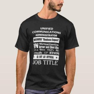 Verenigde Communicatie Beheerder omdat T Shirt