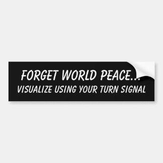 Vergeet de Vrede… Bumpersticker