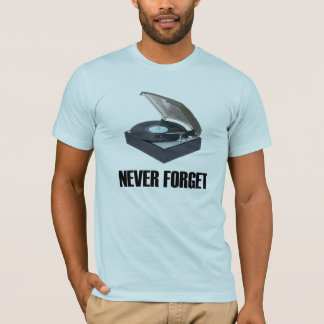 Vergeet nooit de T-shirt van de Draaischijf