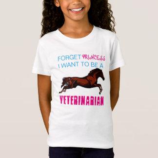 """""""Vergeet Prinses, wil ik een Dierenarts """" zijn T Shirt"""
