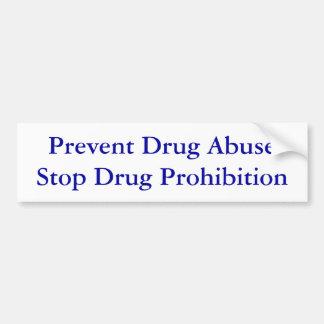 Verhinder Het Verbod van de Drug van het Einde van Bumpersticker