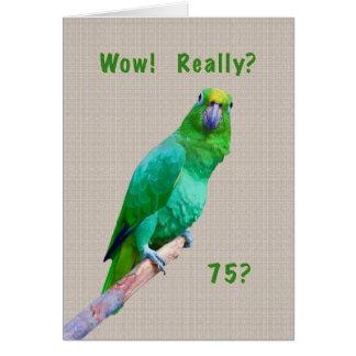 Verjaardag, de 75ste, Groene Papegaai van de Ara Kaart