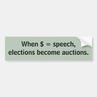 Verkiezingen = veilingen bumpersticker