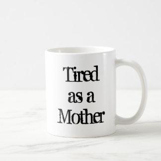 Vermoeid als Mok van de Koffie van de Moeder