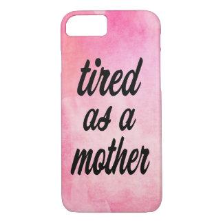 Vermoeid als roze de telefoonhoesje van de Moeder iPhone 8/7 Hoesje