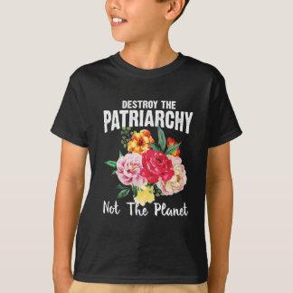 Vernietig het Patriarchaat T Shirt