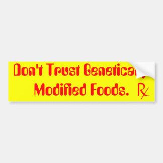 vertrouw genetisch op geen gewijzigd voedsel bumpersticker