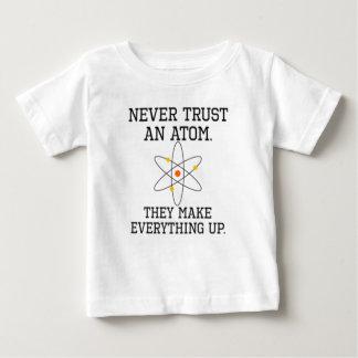 Vertrouw nooit op een Atoom - Grappige Wetenschap Baby T Shirts