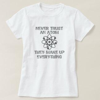 Vertrouw nooit op een Atoom T Shirt