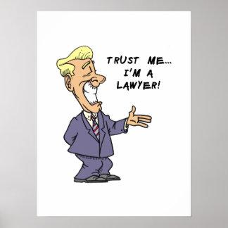 Vertrouw op me ik ben een Advocaat Poster