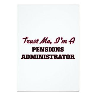 Vertrouw op me ik ben een Beheerder van Pensioenen 12,7x17,8 Uitnodiging Kaart