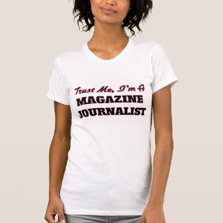Vertrouw op me ik ben een Journalist van het T Shirt