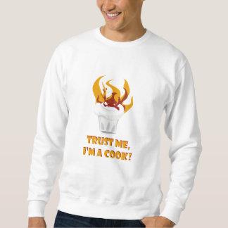 Vertrouw op me ik ben een kok! trui