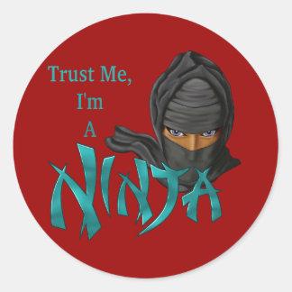 Vertrouw op me ik ben een Ninja Ronde Sticker