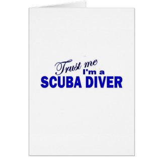 Vertrouw op me ik ben een Scuba-duiker Wenskaart