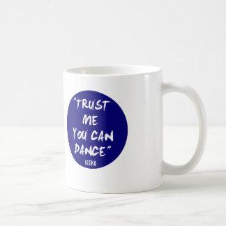 Vertrouw op me u kan dansen - Wodka Koffiemok