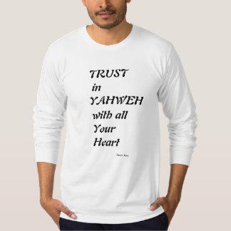 Vertrouwen in Yahweh met al uw hart T Shirt