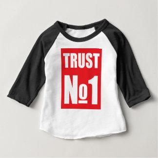 Vertrouwen niemand baby t shirts