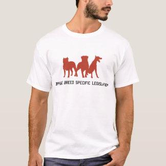 Verzet me De ras-Specifieke Wetgeving T Shirt