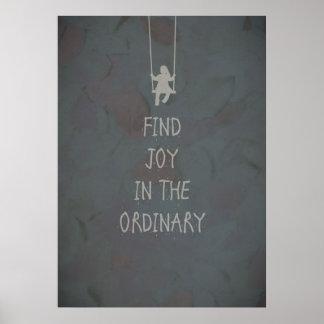 Vind vreugde in de gewone citaten poster