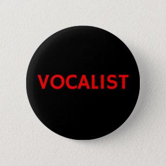 Vocalist - het Kenteken van de Speld van de Knoop Ronde Button 5,7 Cm