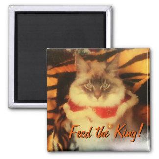Voed de Koning! Uw huisdierenafbeelding meme Magneet