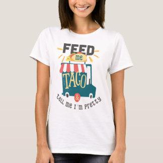 Voed me het Overhemd van de Pret van de Taco T Shirt