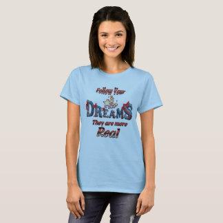 Volg Uw Dromen T Shirt