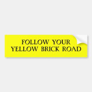 Volg Uw Gele Weg van de Baksteen Bumpersticker