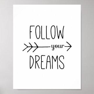 Volg Uw Motivatie Citaat van de Pijl van Dromen Poster