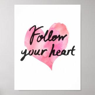 Volg Uw (Wit) Poster van het Hart