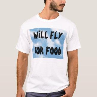 Voor Voedsel zal vliegen T Shirt