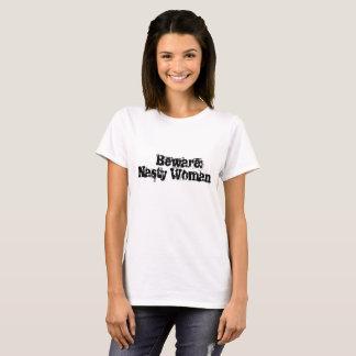 Voorzichtig zijn: De smerige t-shirt van de Vrouw