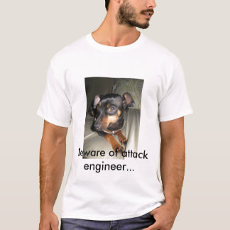Voorzichtig zijn van aanvalsingenieur… t shirt