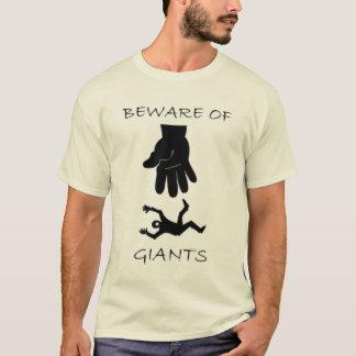 Voorzichtig zijn van Reuzen T Shirt