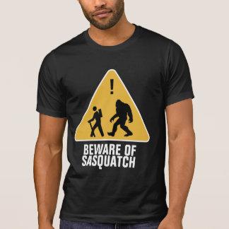 Voorzichtig zijn van Sasquatch T Shirt