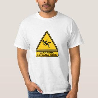 Voorzichtigheid: Bananeschil T Shirt