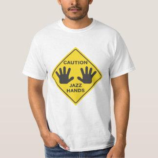 Voorzichtigheid: De Handen van de jazz T Shirt