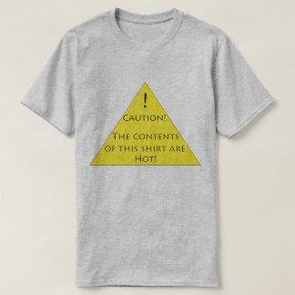 Voorzichtigheid! De inhoud van dit overhemd is T Shirt