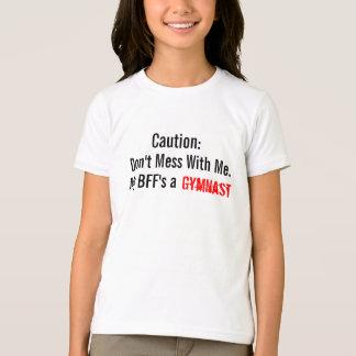 Voorzichtigheid: Knoei niet met me. Een turner van T Shirt