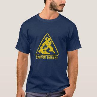 voorzichtigheid - mosh kuil t shirt