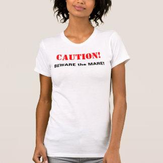 VOORZICHTIGHEID! VOORZICHTIG ZIJN de MERRIE! T Shirt