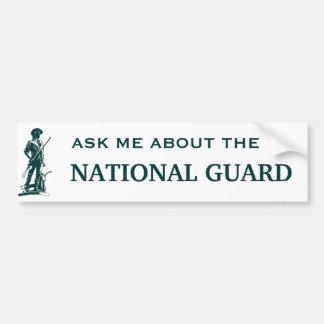 Vraag me over de Nationale Wacht Bumpersticker